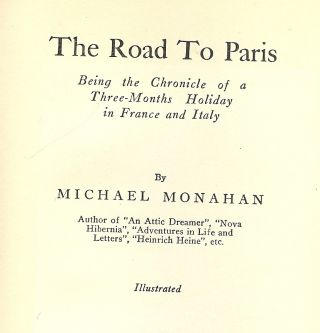 THE ROAD TO PARIS. Michael MONAHAN