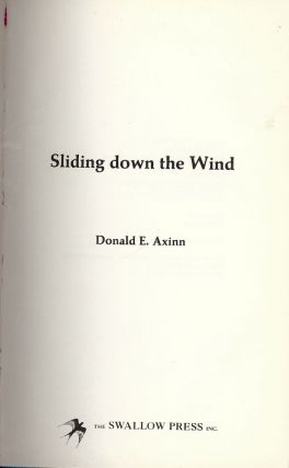 SLIDING DOWN THE WIND. Donald E. AXINN