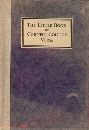 THE LITTLE BOOK OF CORNELL COLLEGE VERSE. David Fuller ASH