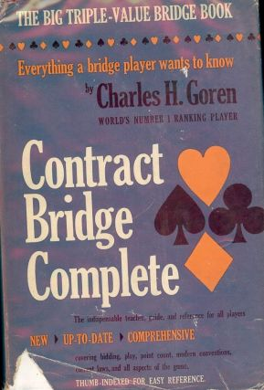 CONTRACT BRIDGE COMPLETE. Charles H. GOREN
