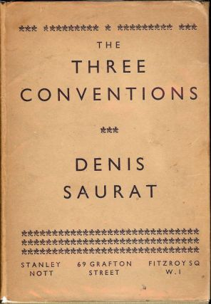 THE THREE CONVENTIONS. Denis SAURAT