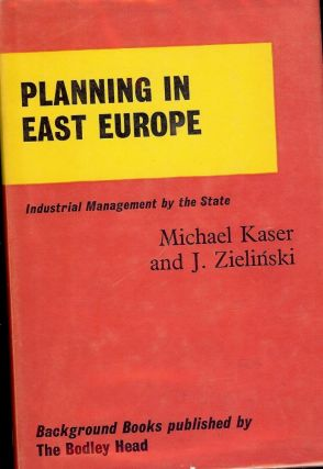 PLANNING IN EAST EUROPE. Michael KASER