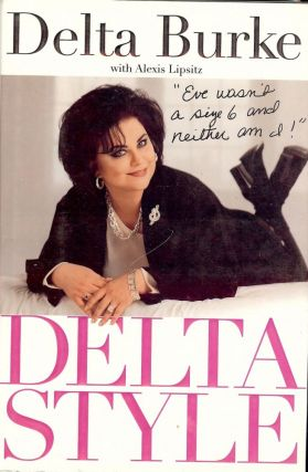 DELTA STYLE: EVE WASN'T A SIZE SIX AND NEITHER AM I. Delta BURKE