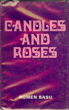 CANDLES AND ROSES. Romen BASU