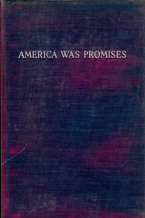 AMERICA WAS PROMISES. Archibald MACLEISH
