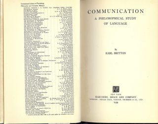 COMMUNICATION: A PHILOSOPHICAL STUDY OF LANGUAGE. Karl BRITTON