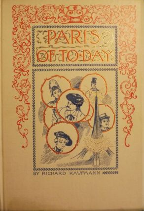 PARIS OF TO-DAY...IN THE SCARCE DUST JACKET. Richard KAUFMANN