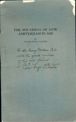 THE FOUNDING OF NEW AMSTERDAM IN 1626. Victor Hugo PALTSITS