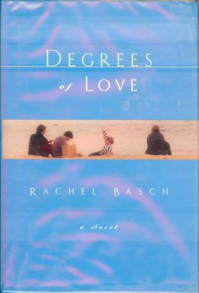 DEGREES OF LOVE. Rachel BASCH