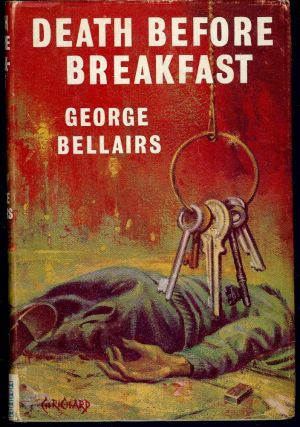 DEATH BEFORE BREAKFAST. George BELLAIRS