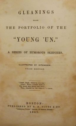 GLEANINGS FROM THE PORTFOLIO OF THE YOUNG 'UN. George Pickering BURNHAM