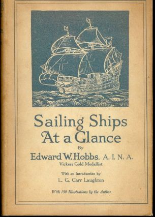 SAILING SHIPS AT A GLANCE. Edward W. HOBBS