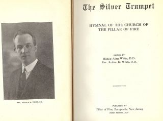 THE SILVER TRUMPET: HYMNAL OF THE CHURCH OF THE PILLAR OF FIRE