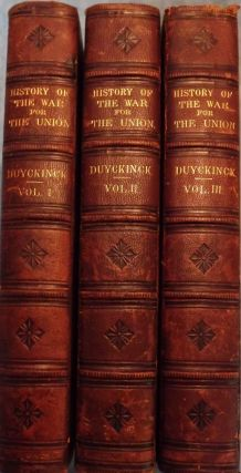 NATIONAL HISTORY WAR FOR THE UNION: CIVIL, MILITARY, NAVAL. 3 VOLUMES