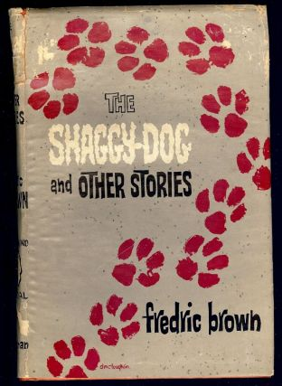 THE SHAGGY-DOG AND OTHER STORIES. Frederic BROWN