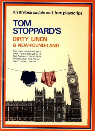 DIRTY LINEN AND NEW-FOUND-LAND. Tom STOPPARD