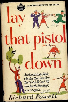 LAY THAT PISTOL DOWN. Anthony POWELL