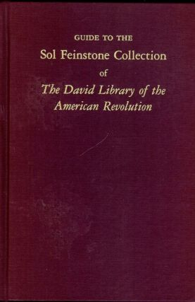 GUIDE TO THE SOL FEINSTONE COLLECTION. David J. FOWLER