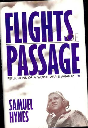 FLIGHTS OF PASSAGE. Samuel HYNES