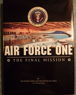 AIR FORCE ONE: THE FINAL MISSION. Joel Haskel COHEN