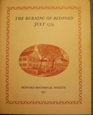 THE BURNING OF BEDFORD JULY 1779. Dorothy Humphreys HINITT