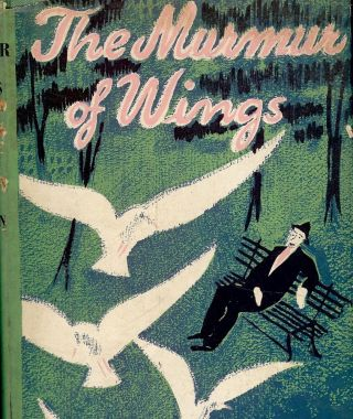 THE MURMUR OF WINGS. Leonard DUBKIN