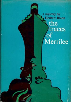 THE TRACES OF MERRILEE. Herbert BREAN