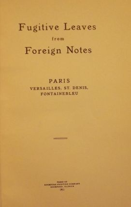 FUGITIVE LEAVES FROM FOREIGN NOTES