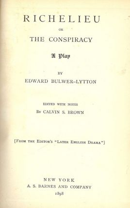 RICHELIEU. Edward BULWER-LYTTON