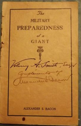 THE MILITARY PREPAREDNESS OF A GIANT. Alexander S. BACON