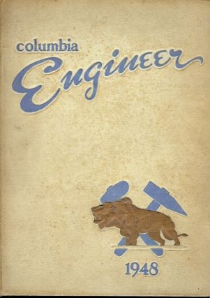 THE COLUMBIA ENGINEER 1948. COLUMBIA UNIVERSITY