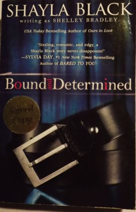BOUND AND DETERMINED. Shayla BLACK