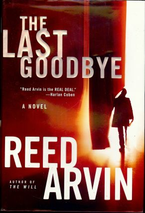 THE LAST GOODBYE. Reed ARVIN.