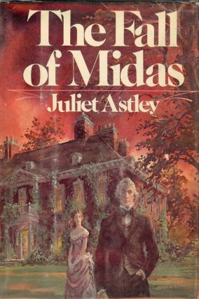 THE FALL OF MIDAS. Juliet ASTLEY