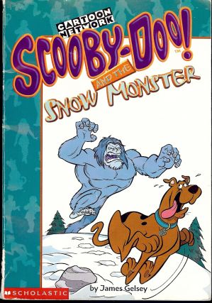 SCOOBY-DO! AND THE SNOW MONSTER. James GELSEY.