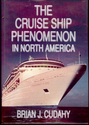 THE CRUISE SHIP PHENOMENON. Brian J. CUDAHY