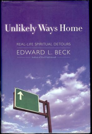 UNLIKELY WAYS HOME. Edward L. BECK