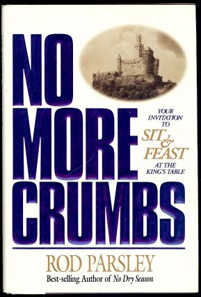 NO MORE CRUMBS. Rod PARSLEY