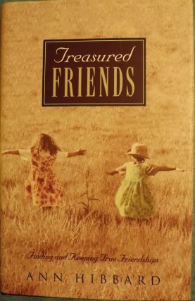TREASURED FRIENDS. Ann HIBBARD