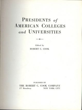 PRESIDENTS OF AMERICAN COLLEGES AND UNIVERSITIES. Robert C. COOK