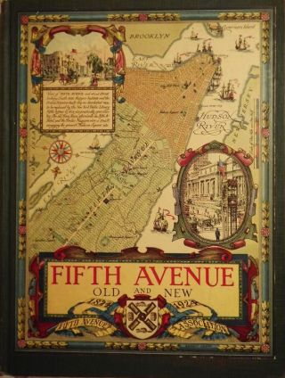 FIFTH AVENUE OLD AND NEW: 1824-1924. Henry Collins BROWN