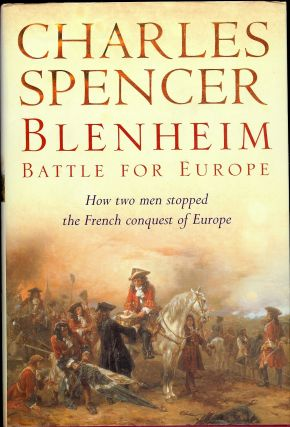 BLENHEIM: BATTLE FOR EUROPE. Charles SPENCER