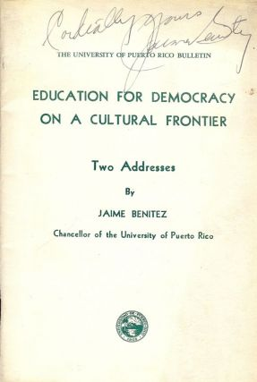 EDUCATION FOR DEMOCRACY ON A CULTURAL FRONTIER. Jaime BENITEZ