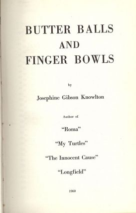 BUTTER BALLS AND FINGER BOWLS. Josephine Gibson KNOWLTON