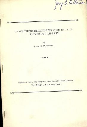 MANUSCRIPTS RELATING TO PERU IN YALE UNIVERSITY LIBRARY. Jerry E. PATTERSON