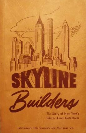 SKYLINE BUILDERS. William J. BREDE.