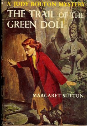 THE TRAIL OF THE GREEN DOLL. Margaret SUTTON