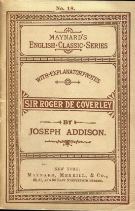 SIR ROGER DE COVERLEY. Joseph ADDISON