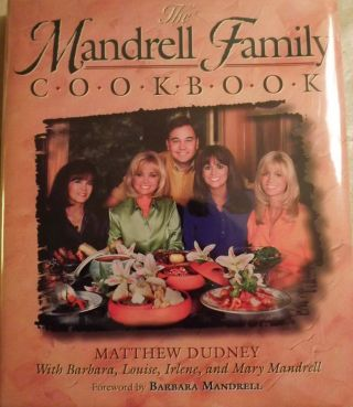 THE MANDRELL FAMILY COOKBOOK. Barbara MANDRELL.