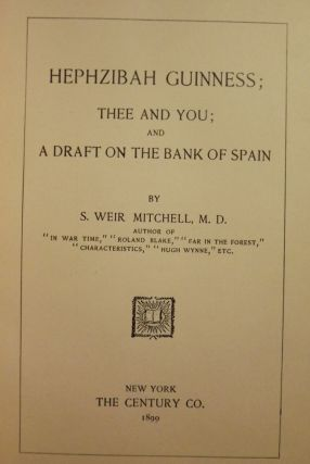 HEPHZIBAH GUINESS; THEE AND YOU; AND A DRAFT ON THE BANK OF SPAIN